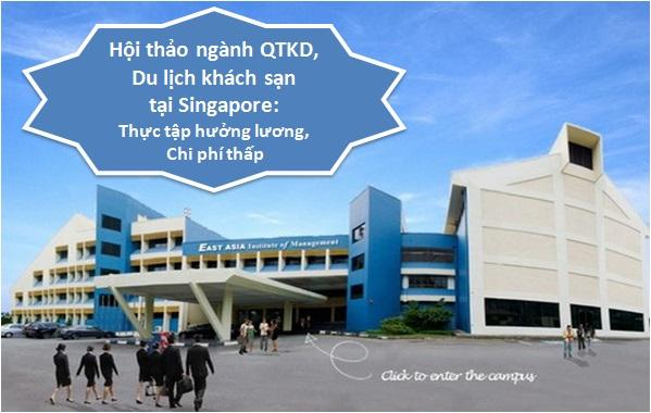 Hội thảo ngành Quản trị kinh doanh, Du lịch khách sạn tại Singapore: Chi phí thấp, thực tập hưởng lương